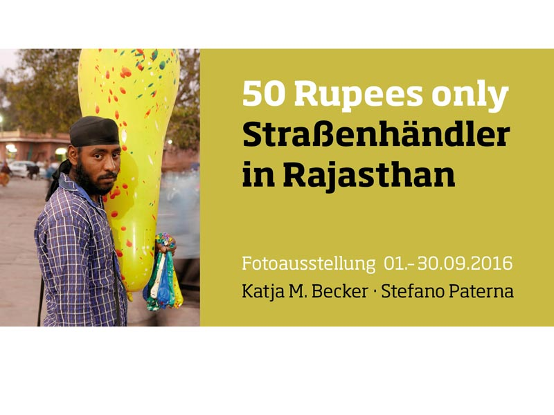 Fotoausstellung 50 Rupees Only