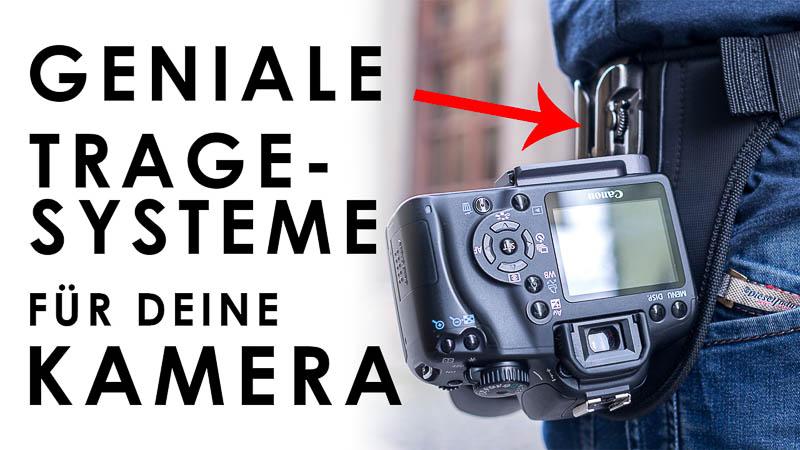 Geniale Tragesysteme für die Kamera